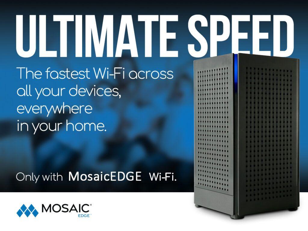 MosaicEdge-Ultimate Speed